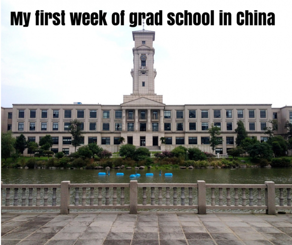 My first week of grad school in China