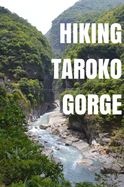 Hiking Taroko Gorge