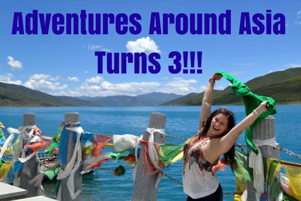 Adventures Around Asia Celebrates 3 Years!