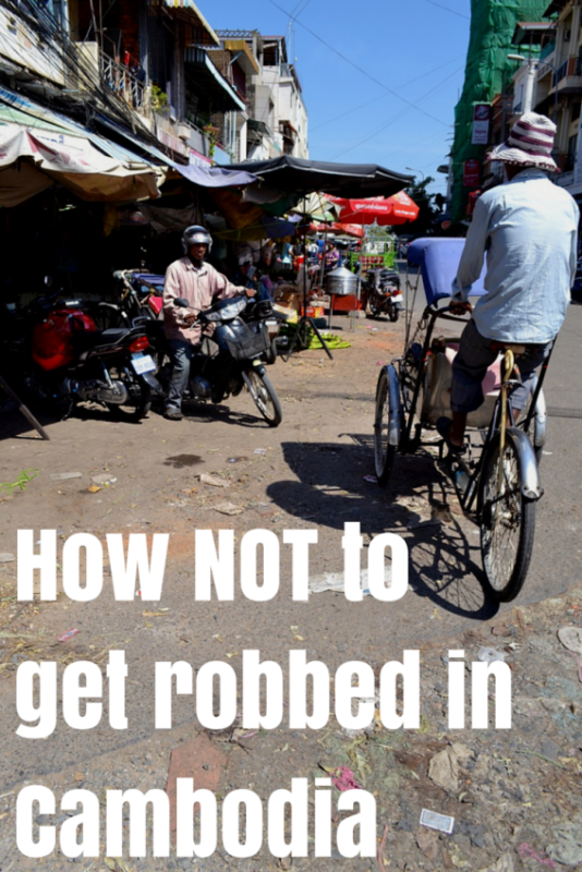 How not to get robbed in Cambodia