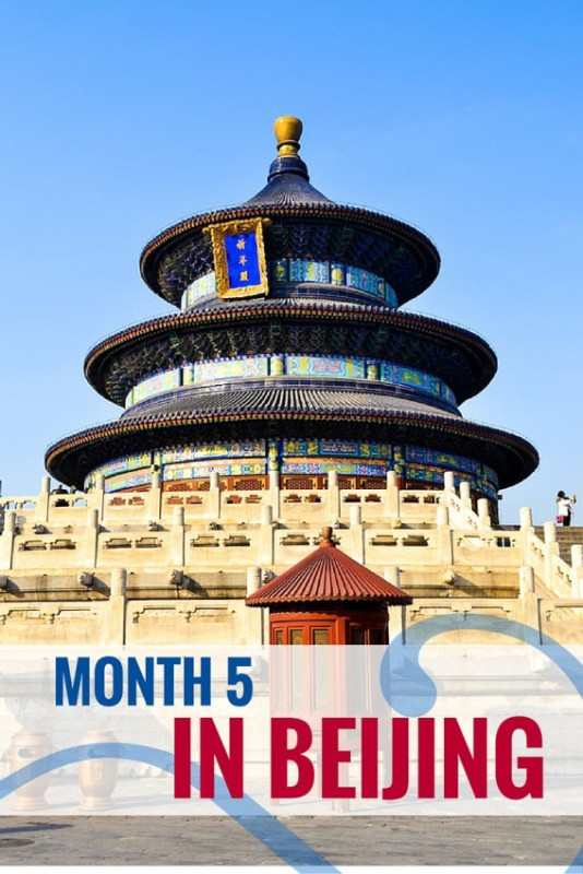 Month 5 in Beijing
