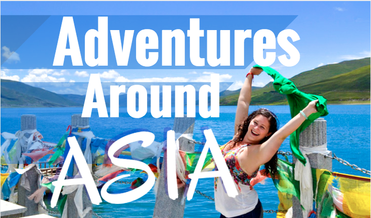 Adventures Around Asia