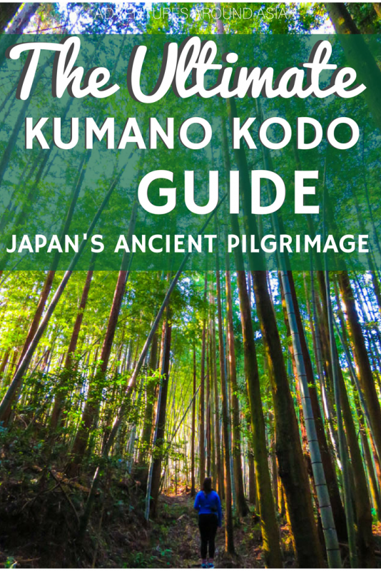 Kumano Kodo Ultimate Guide