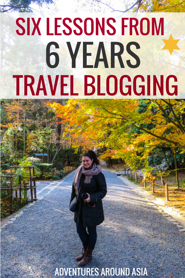I've been travel blogging for 6 years! Here are the major lessons I've learned as a travel blogger and location independent digital nomad. Want to make money online from your blog? This post is for you! #travelblog #travelblogging #blogging #digitalnomad