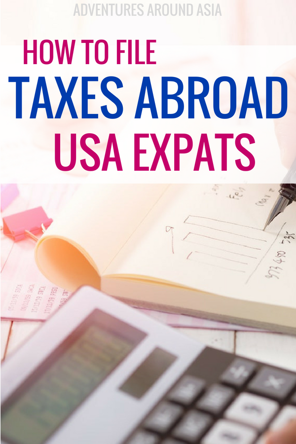 Are you a USA expat who needs to file taxes from abroad? Here's how to file your US taxes whether you're an expat, digital nomad, or traveler. #expat #travel #taxes #finances #digitalnomad