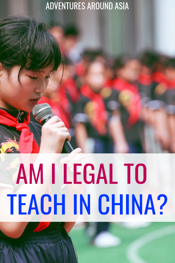 Are you legal to teach abroad in China? Here's everything you need to do to teach legally in China and work abroad! #teachabroad #expat #travel #China #workabroad