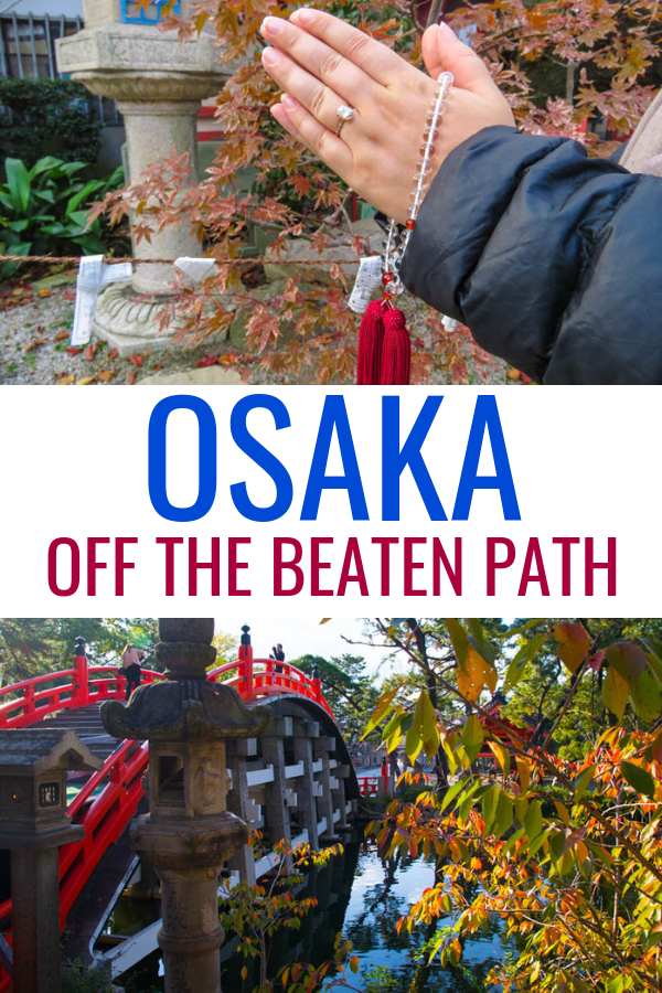 Get off the beaten path in Osaka and explore one of Japan's coolest cities! Here are the best things to do in Osaka, from food to castles, temples and more! #osaka #japan #travel #food