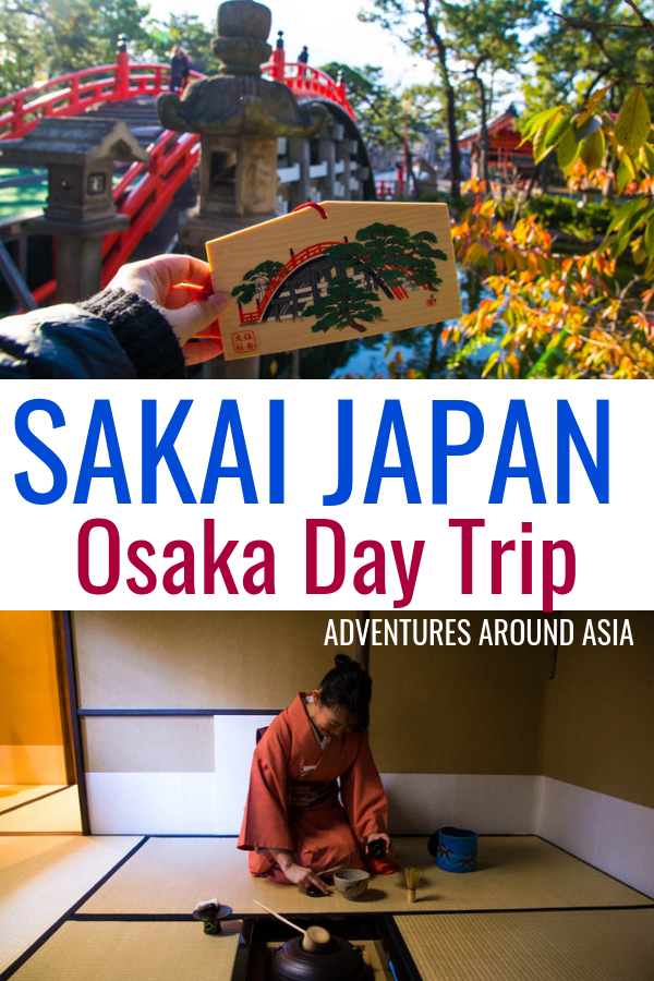 Sakai Japan is an incredible Osaka Day Trip! Try a Japanese tea ceremony, drink matcha tea, visit temples and make Japanese desserts! #Japan #Osaka #travel #Asia #travelblog #travelguide