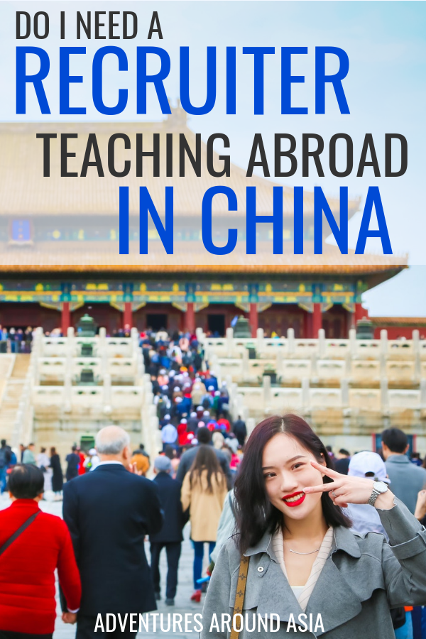 Do you need to work with a recruiter when you teach abroad in China? Nervous about finding a great job in China? This post walks you through how to work with recruiters to find an amazing job! #china #teachabroad #recruiter #expat