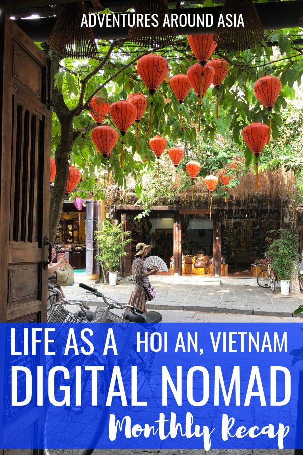 Whats it really like to live abroad as a location independent digital nomad? Heres what I did this month as a Vietnam expat in Hoi An! #hoian #vietnam #expat #digitalnomad #travel #asia