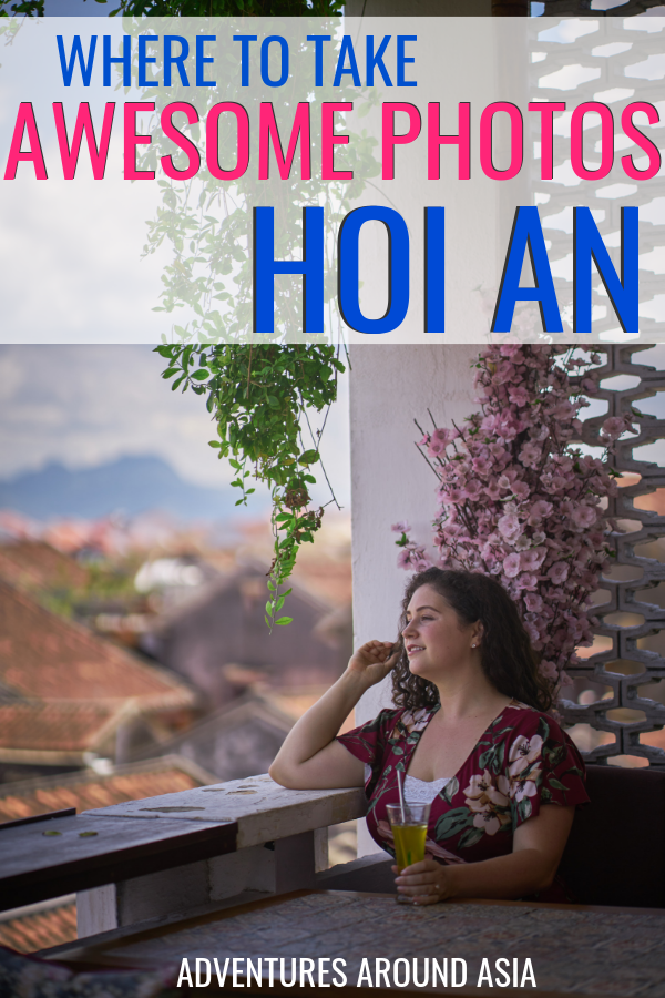 Want to take awesome photos in Hoi An? Looking for the perfect Hoi An Instagram spots? Here's how to plan your Hoi An Old Town photoshoot! #hoian #vietnam #photo #photoshoot #instagram #travel