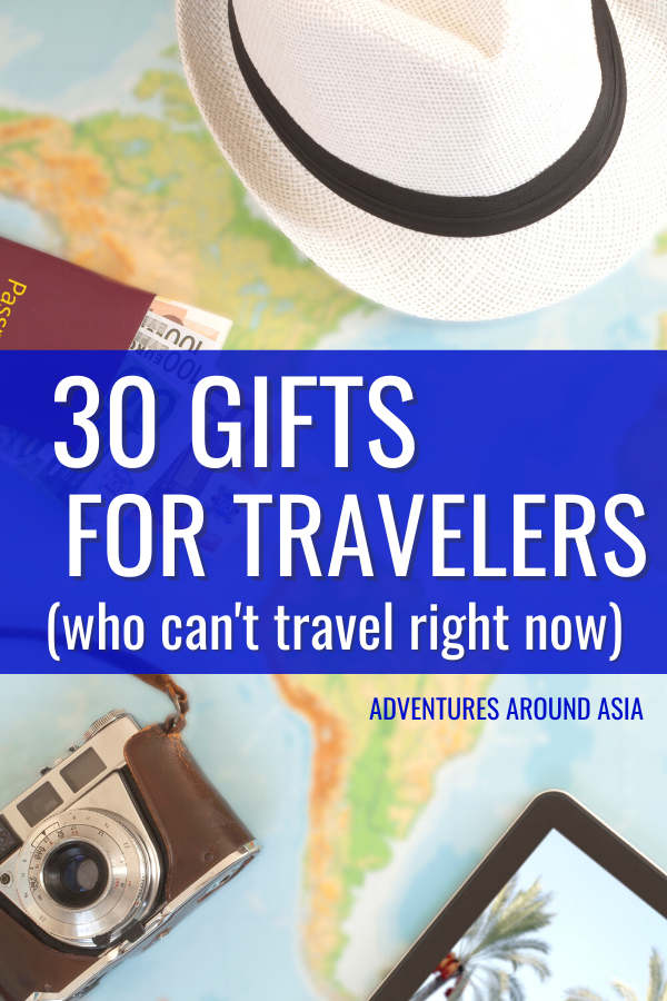 30 Perfect Gifts for Travelers (Who Can\'t Travel Right Now) in 2020