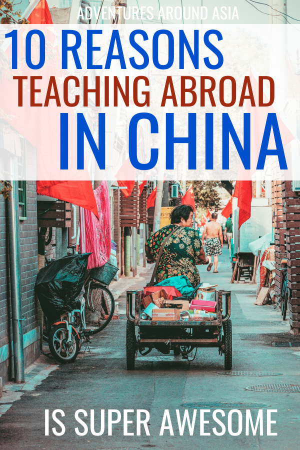 Want to teach abroad? Here's why teaching abroad in China and living as an expat is such an adventure! #China #teachabroad #expat #travel #adventure