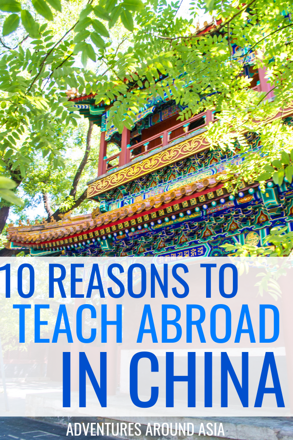 Want to teach abroad in China? Here's why teaching abroad and living as an expat in China is super awesome! #China #teachabroad #expat #travel #adventure
