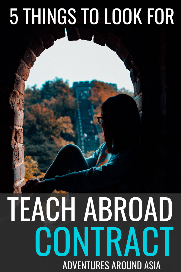 If you want to teach abroad in China, here are 5 things you need to look for in your teach abroad contract so you can live as an expat and find a job you love in China! #China #expat #teachabroad #travel