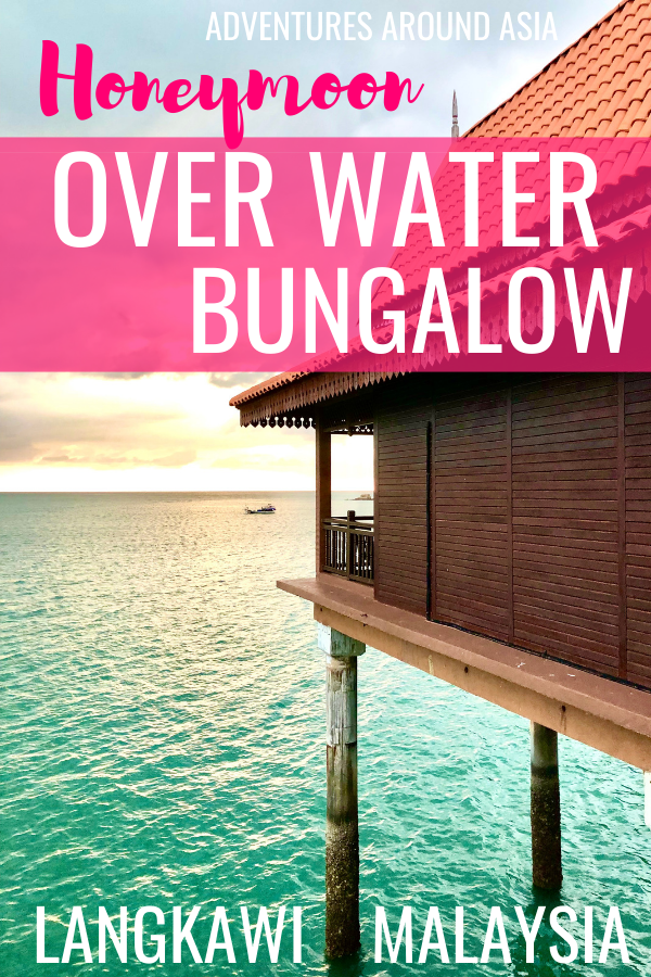 Looking for the ultimate overwater bungalow honeymoon villa in Southeast Asia? Here's my experience in Langkawi Malaysia #bungalow #overwaterbungalow #honeymoon #southeastasia #travel #hotel