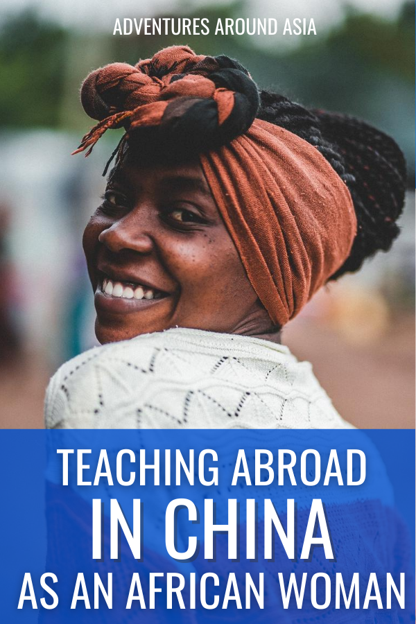 Want to know what it's like to teach in China as an African woman? Here's Mel's story from Zimbabwe! #china #teachabroad #expat #africe