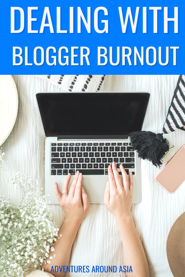 Dealing with burnout as a travel blogger during COVID 19. How do you find passion in your blog again? #blog #blogger #travel #travelblogger