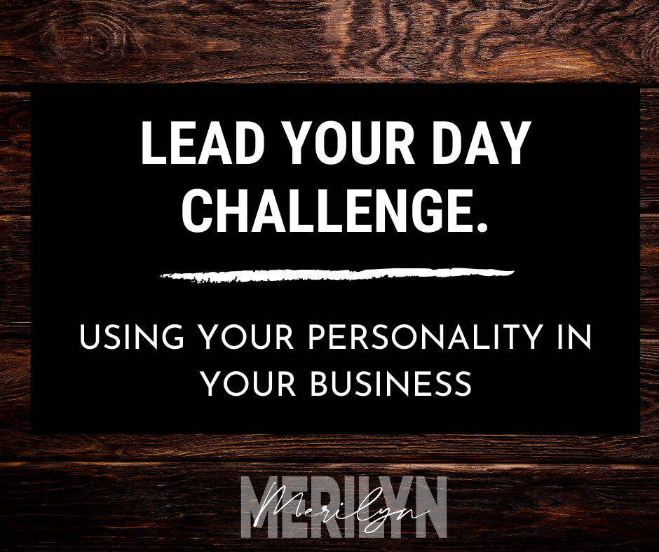 Lead Your Day Merilyn